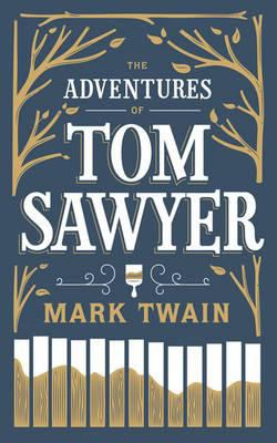 The Adventures of Tom Sawyer 9781435136151