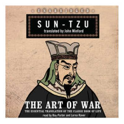 The Art of War: The Essential Translation of the Classic Book of Life 9781433214936