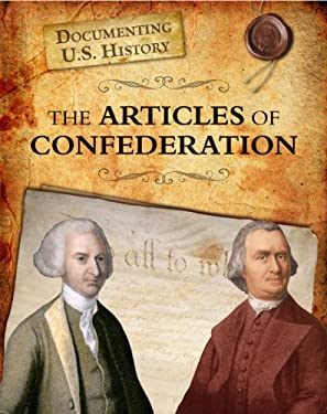 The Articles of Confederation 9781432967581