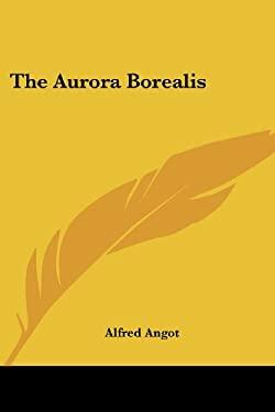 The Aurora Borealis 9781432551513