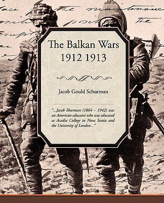 The Balkan Wars 1912 1913 9781438504209
