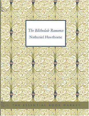 The Blithedale Romance 9781434603951