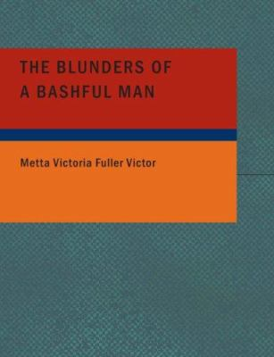 The Blunders of a Bashful Man 9781434671592
