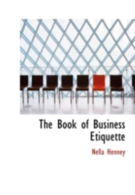 The Book of Business Etiquette 9781434693761