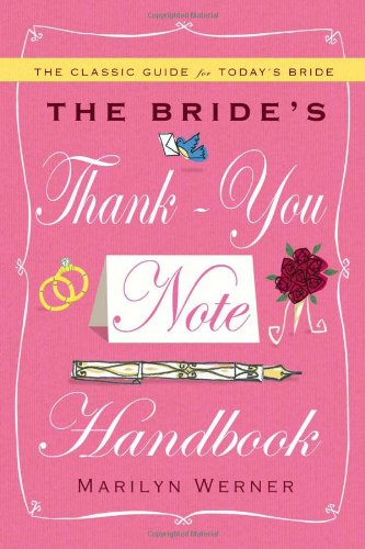 The Bride's Thank-You Note Handbook 9781439189269