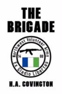 The Brigade 9781436328029