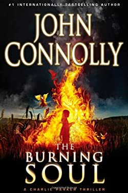 The Burning Soul: A Thriller 9781439165270