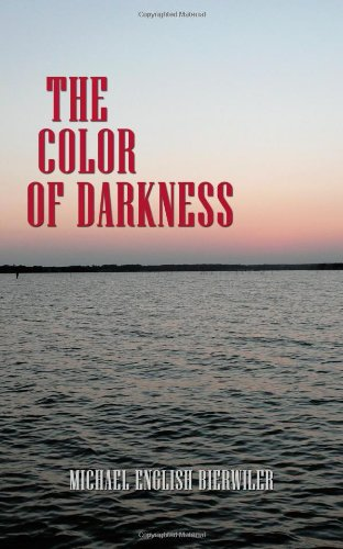 The Color of Darkness 9781438959498