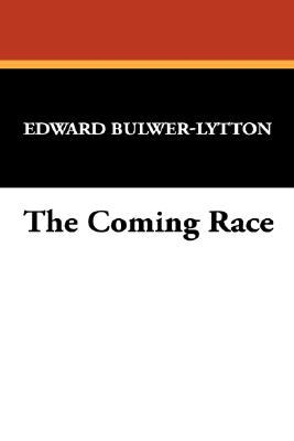 The Coming Race 9781434497703