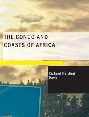 The Congo and Coasts of Africa 9781434675699