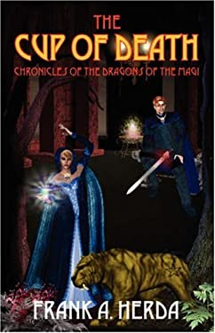 The Cup of Death: Chronicles of the Dragons of the Magi 9781432714123