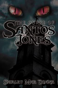 The Curse of Santos Jones