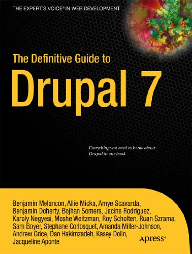 The Definitive Guide to Drupal 7 9781430231356