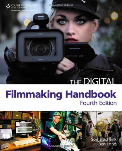 The Digital Filmmaking Handbook 9781435459113