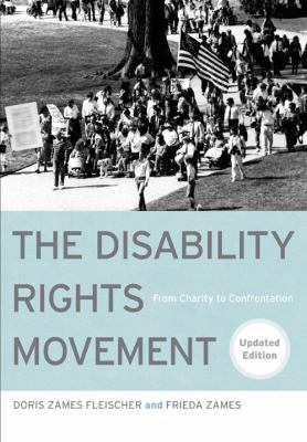 The Disability Rights Movement: From Charity to Confrontation 9781439907436
