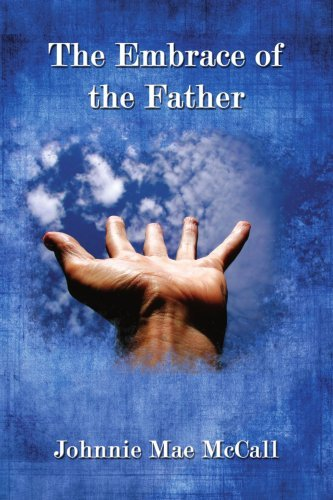The Embrace of the Father 9781434336811