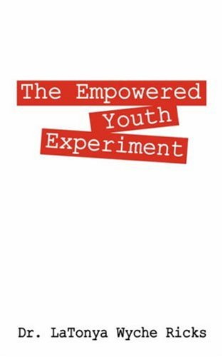 The Empowered Youth Experiment