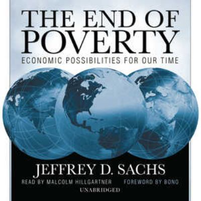The End of Poverty: Economic Possibilities for Our Time 9781433233562