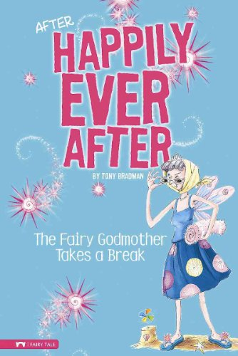 The Fairy Godmother Takes a Break 9781434213020