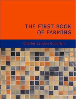 The First Book of Farming 9781434606587