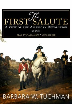 The First Salute: A View of the American Revolution 9781433218255