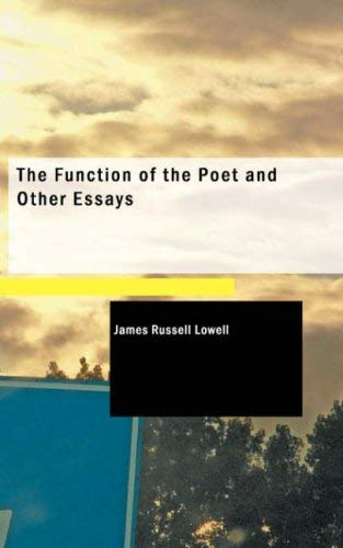 The Function of the Poet and Other Essays 9781437535532
