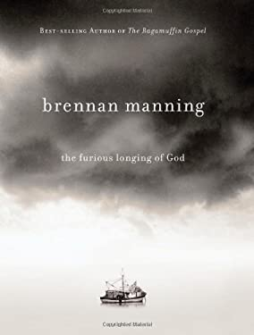 The Furious Longing of God 9781434767509