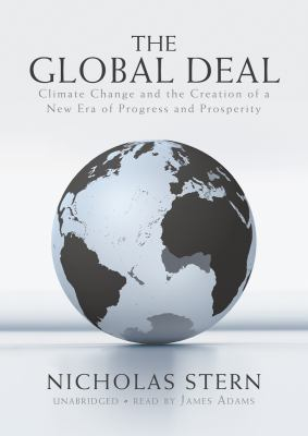 The Global Deal: Climate Change and the Creation of a New Era of Progress and Prosperity 9781433265365
