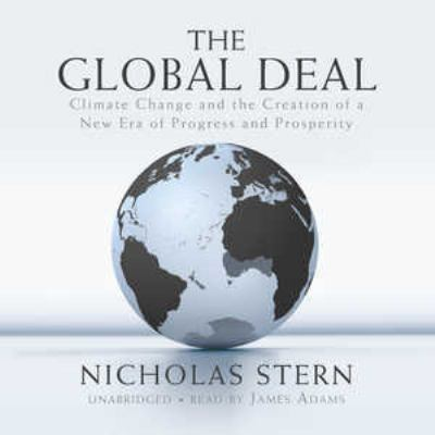 The Global Deal: Climate Change and the Creation of a New Era of Progress and Prosperity 9781433265389