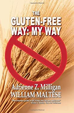 The Gluten-Free Way: My Way 9781434457196