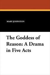 The Goddess of Reason: A Drama in Five Acts 21075393