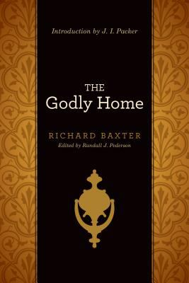 The Godly Home 9781433513442
