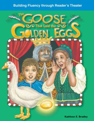 The Goose That Laid the Golden Eggs 9781433302916