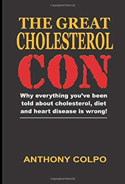 The Great Cholesterol Con 9781430309338