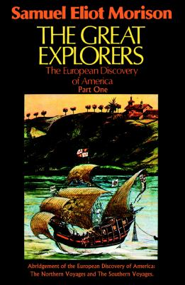 The Great Explorers: The European Discovery of America 9781433295423