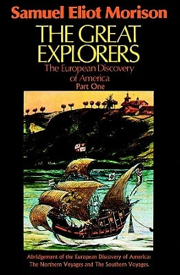 The Great Explorers: The European Discovery of America 9781433295430