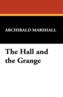 The Hall and the Grange