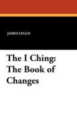 The I Ching: The Book of Changes 9781434429766