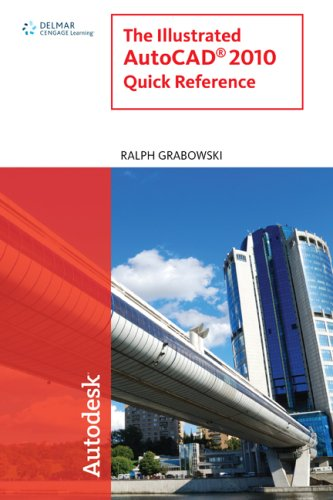 The Illustrated AutoCAD 2010 Quick Reference 9781439056271