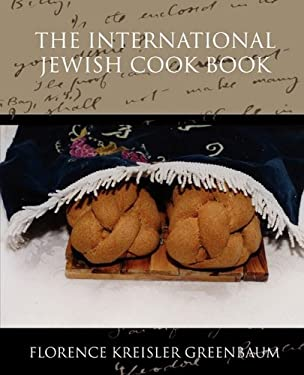 The International Jewish Cook Book 9781438517889