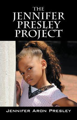 The Jennifer Presley Project 9781432773434