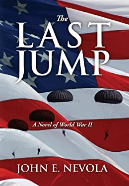 The Last Jump: A Novel of World War II 9781432756659