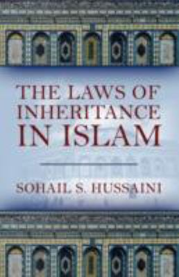The Laws of Inheritance in Islam 9781432709303