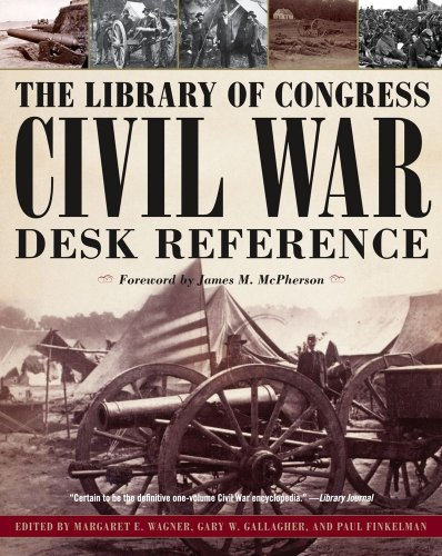 The Library of Congress Civil War Desk Reference 9781439148846