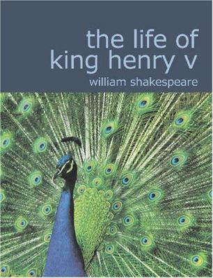 The Life of King Henry V 9781434610898