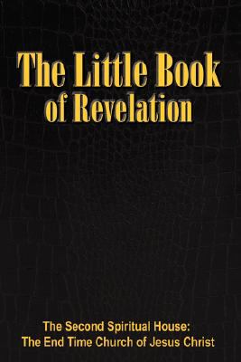 The Little Book of Revelation: The Little Book 9781432716530