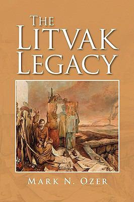 The Litvak Legacy 9781436367783