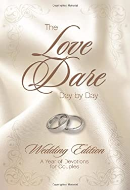 The Love Dare Day by Day: Wedding Edition 9781433668623