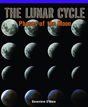 The Lunar Cycle: Phases of the Moon 9781435829732