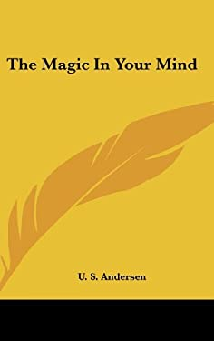 The Magic in Your Mind 9781436717076